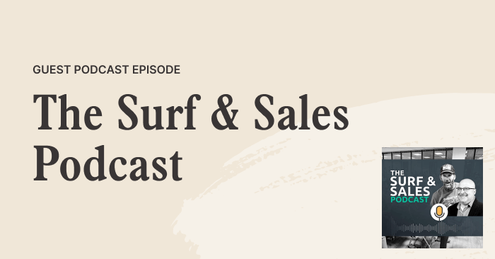 Surf & Sales with Scott Leese and Richard Harris