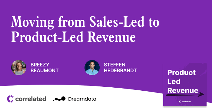 Moving from Sales-Led to Product-Led Revenue with Steffen Hedebrandt from Dreamdata