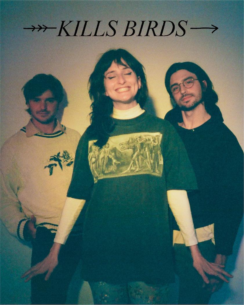 Kills Birds - CANCELLED