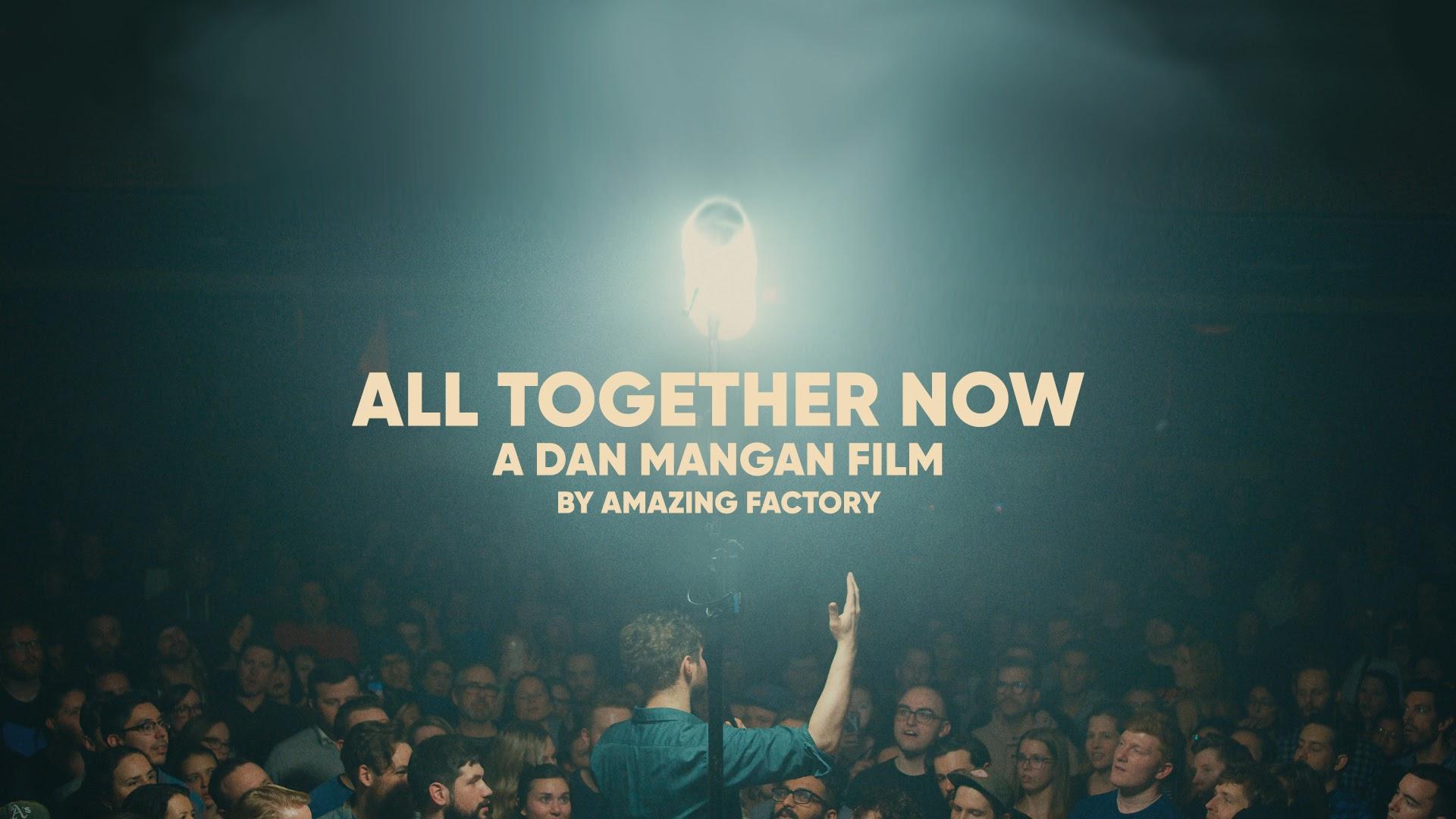 All Together Now: A Dan Mangan Film