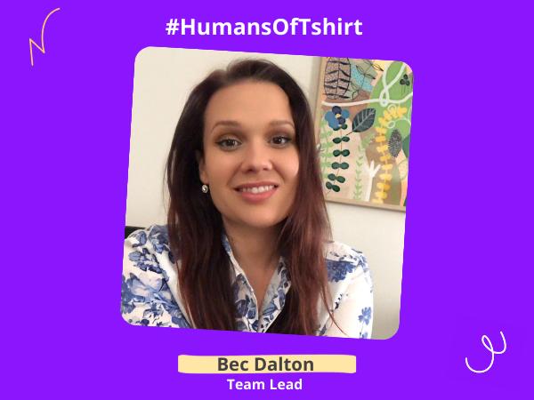 Humans of T-shirt: Meet Provider Choice Team Lead, Bec