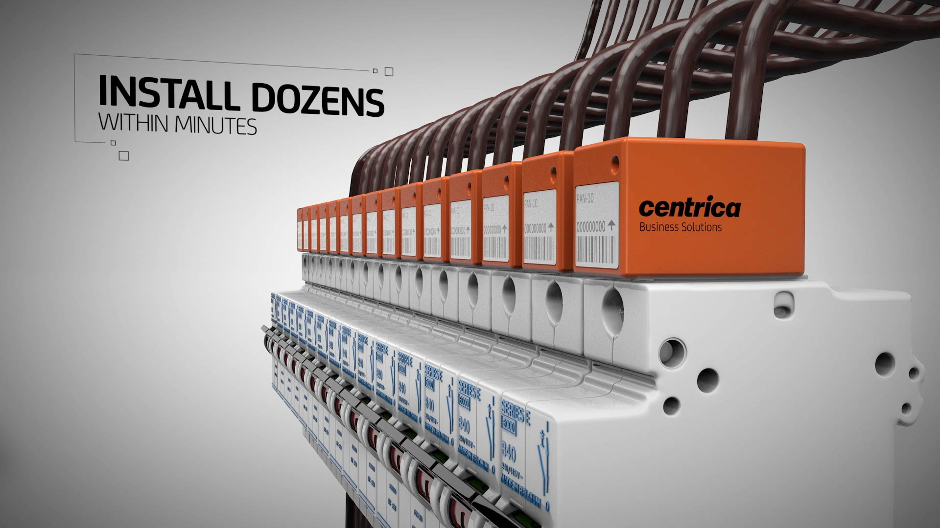 Centrica Pan-10 Install dozens within minutes