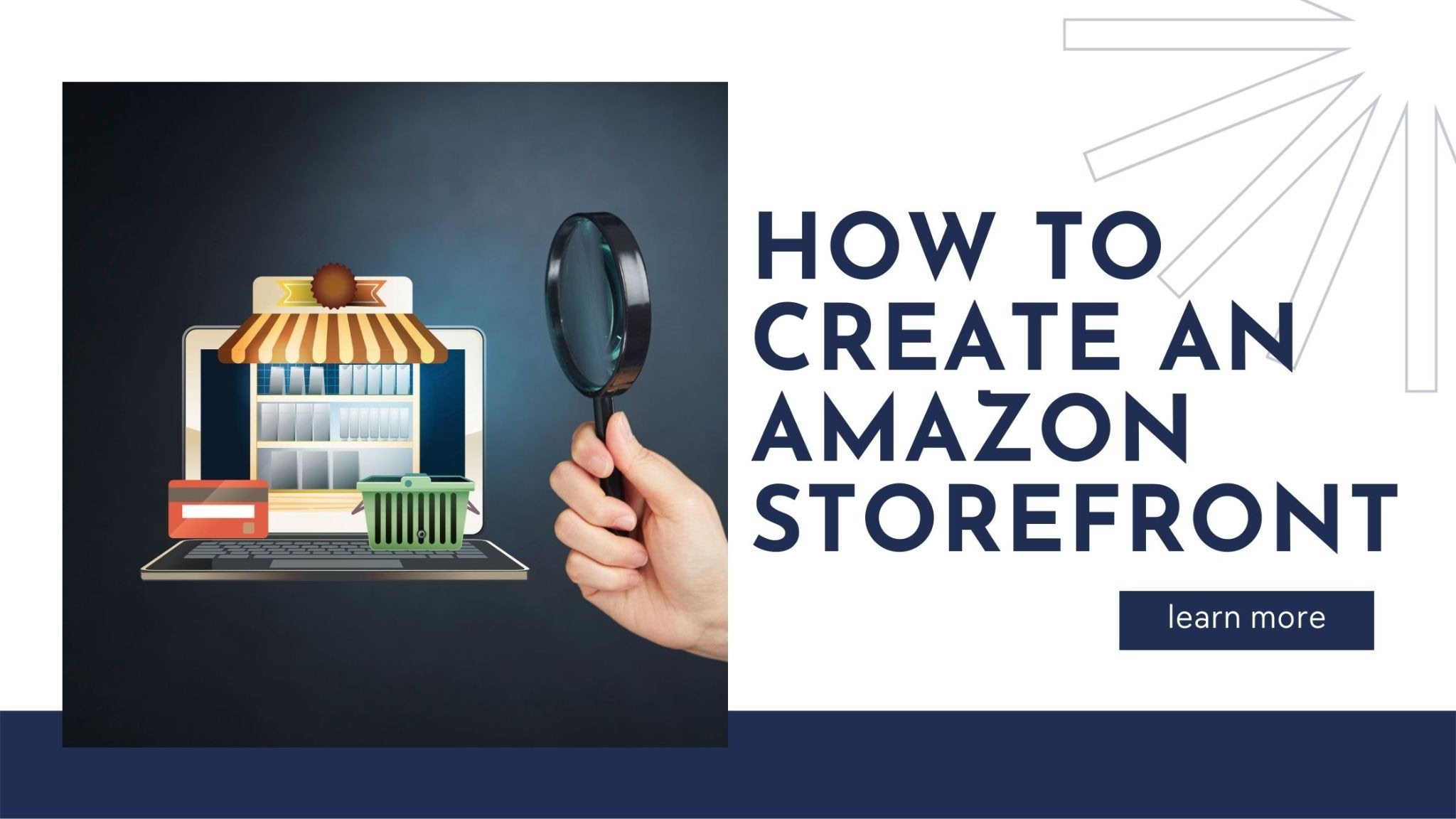 How to create an Amazon storefront
