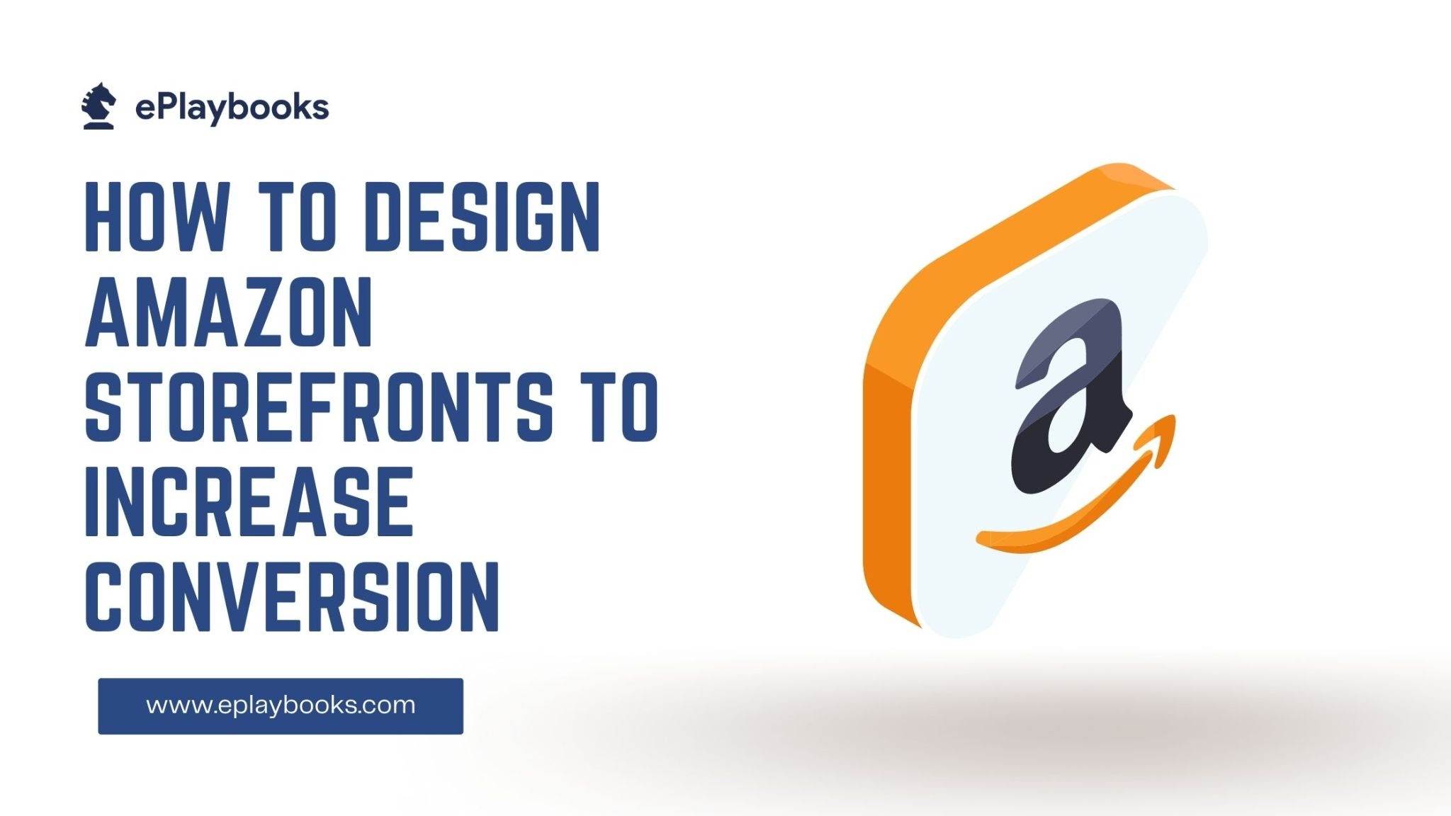 How to design Amazon storefronts to increase conversion
