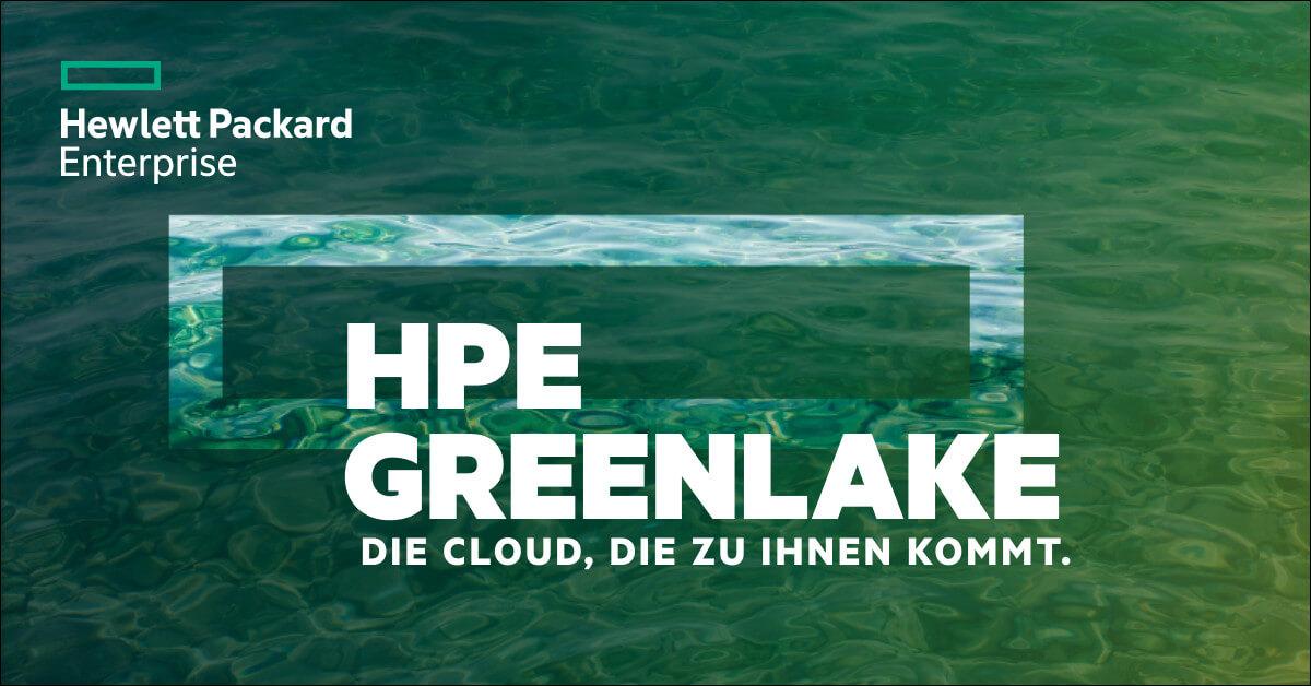 HPE GreenLake - Die Cloud, die zu Ihnen kommt