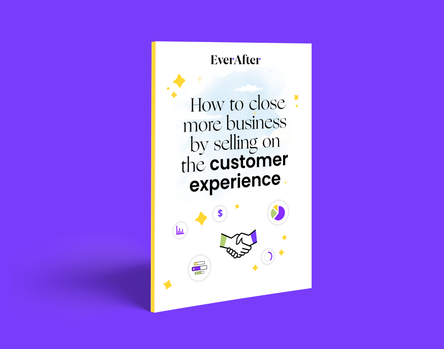 How to close more business by selling on the customer experience.
