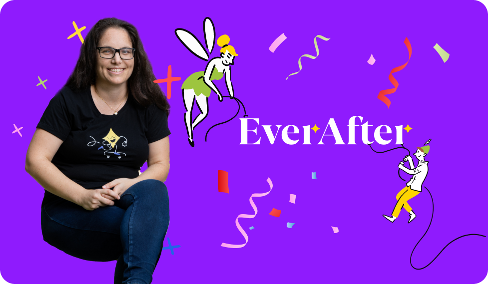 The remarkable thing about startups is that they strive to create the future the way they imagine it. At EverAfter, our mission is to shape the future of how tech companies build and nurture a relationship with their customers. This, we believe, is what makes businesses thrive.
