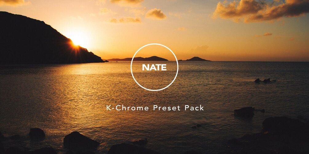 NATE K-Chrome - Lightroom Presets - Nate Johnson