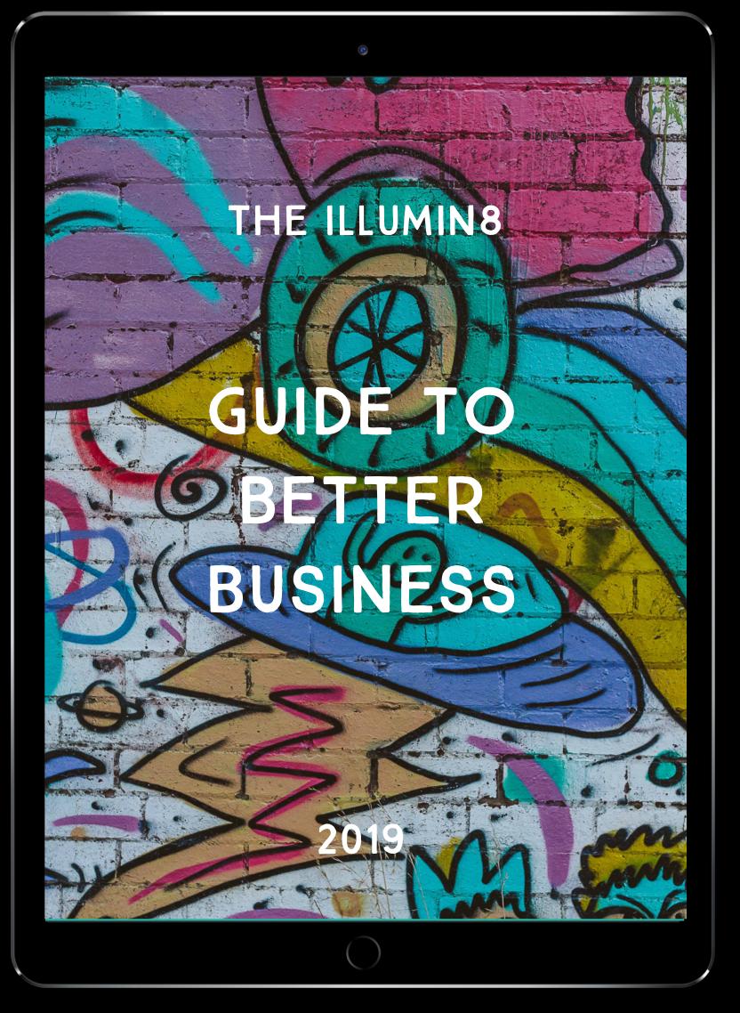 Illumin8 Better Business Guide
