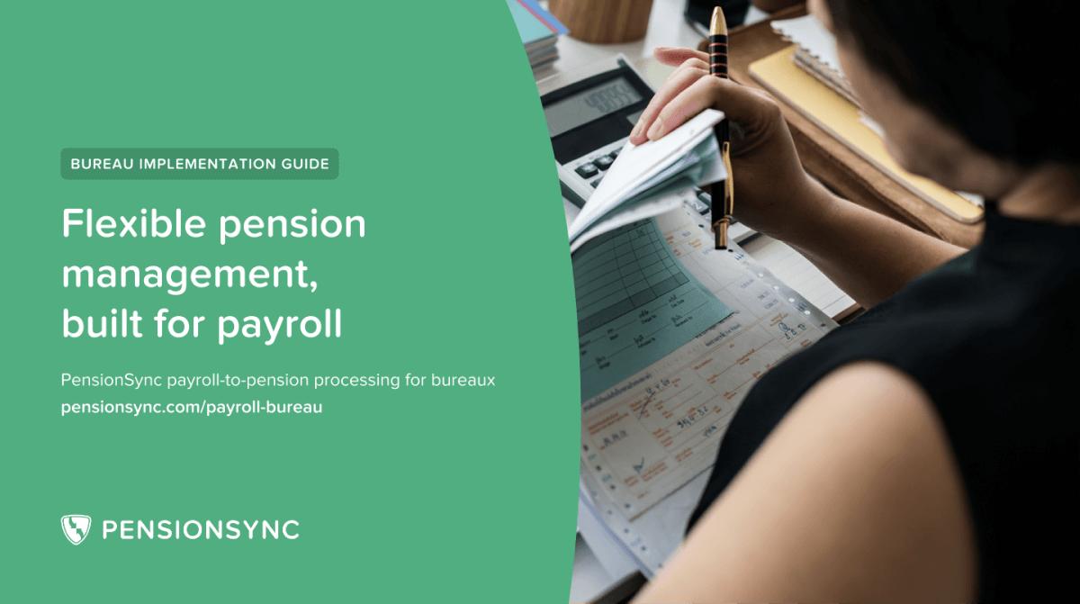 PensionSync Bureau Implementation Guide