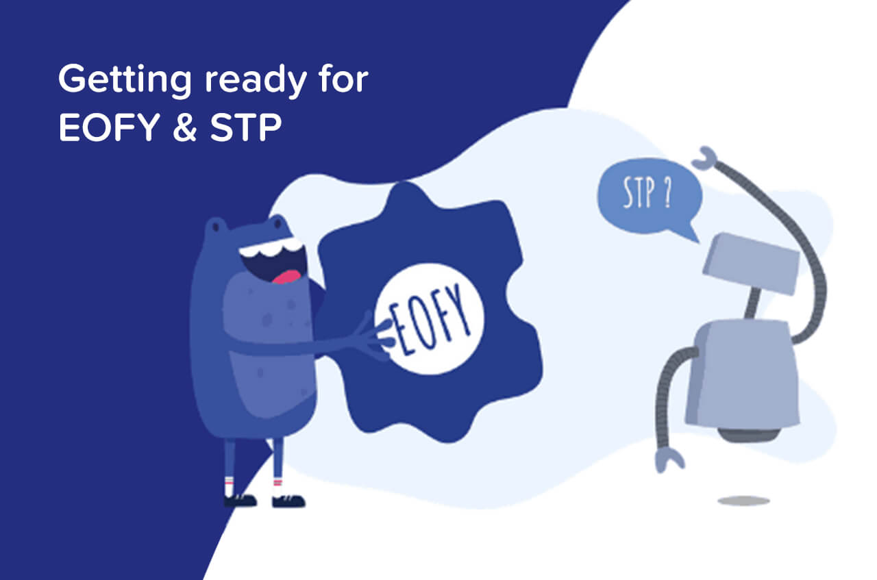 End of Financial Year and registering for STP 2018/2019