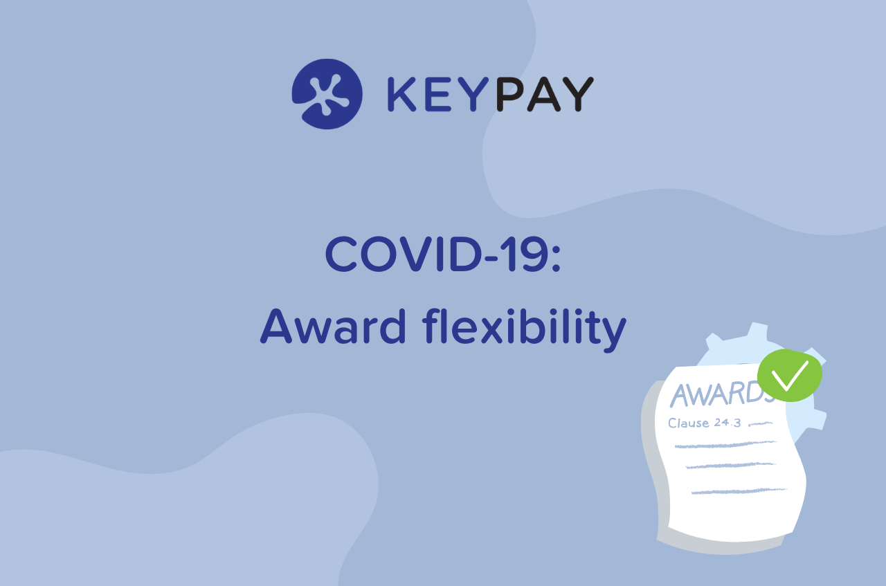 COVID award flexibility