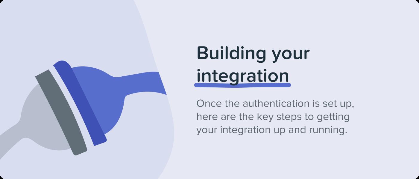 Building your integration
