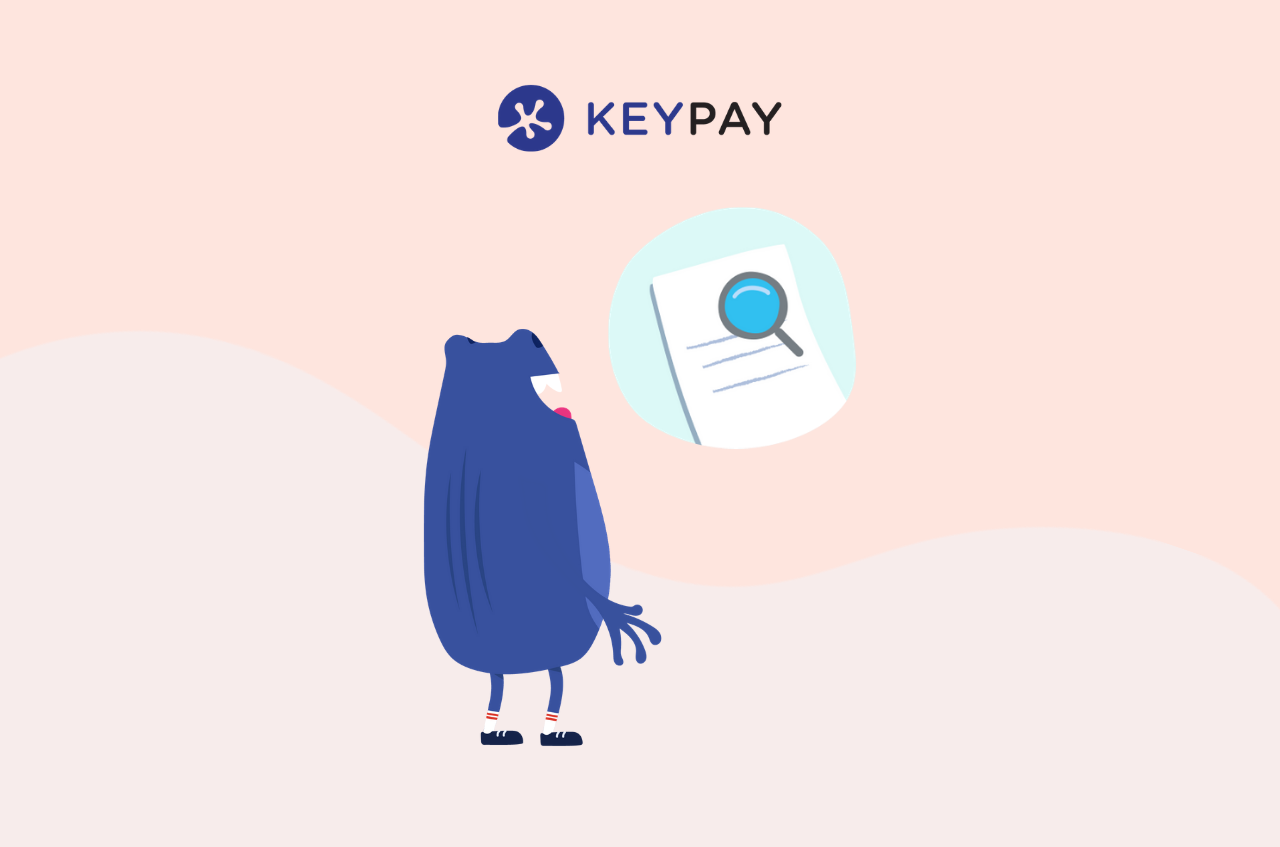 Bertie with a magnifying glass illustration on a piece of paper. KeyPay's Timesheet Interpretation Context Panel feature provides clarity on how timesheets have been interpreted each pay run.