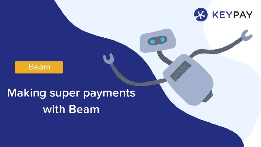 Making super payments with Beam