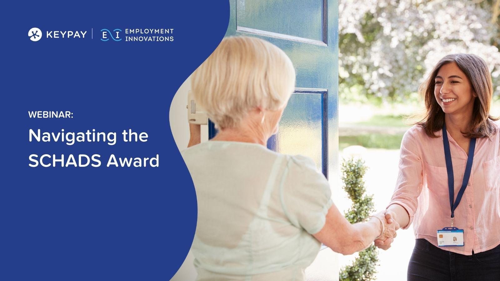 Navigating the SCHADS Award: KeyPay x Employment Innovations