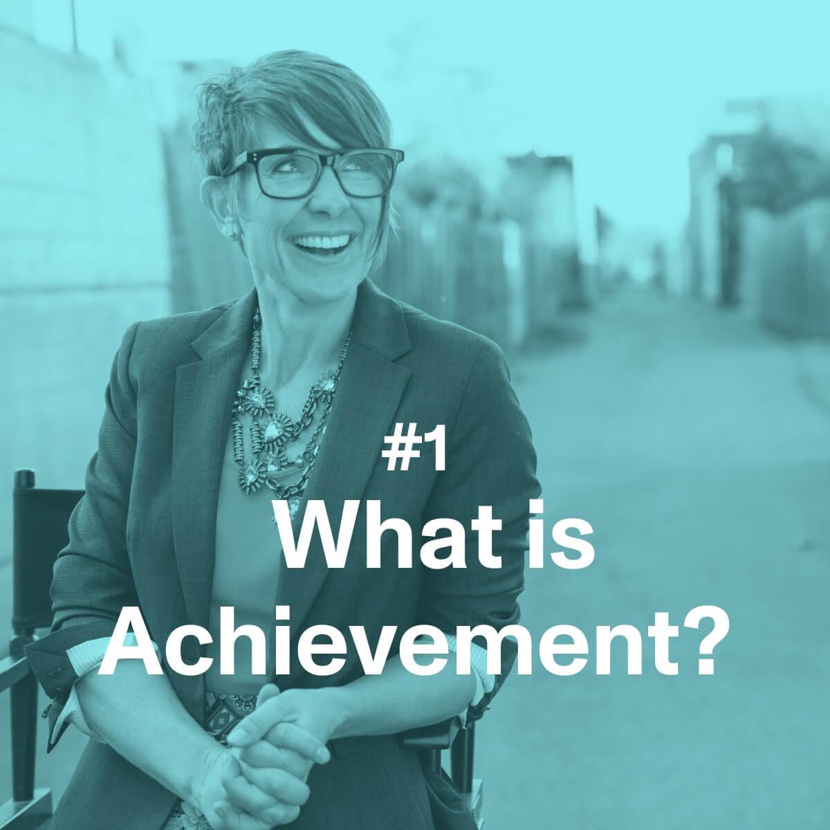 What is Achievement?