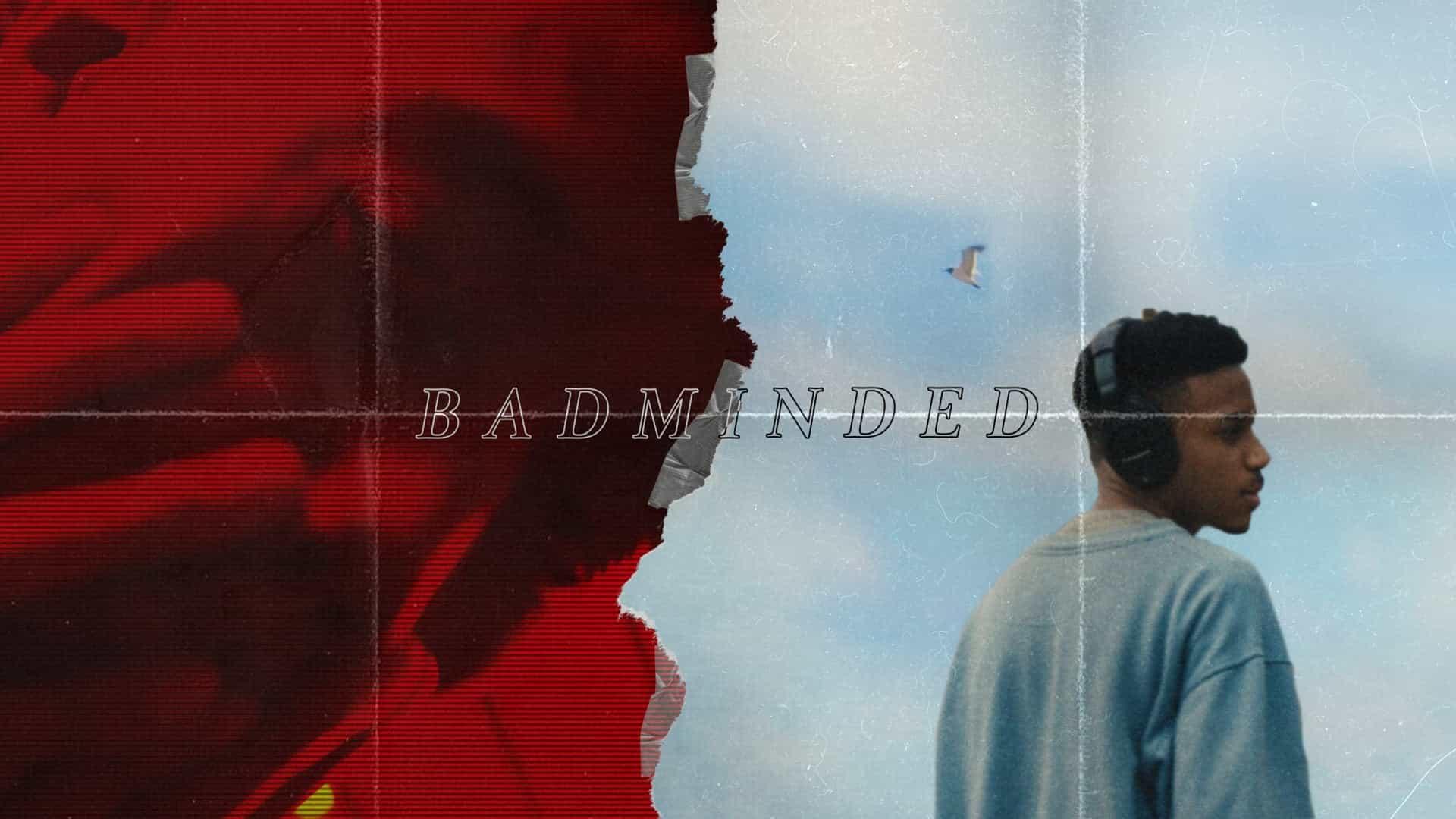 BADMINDED