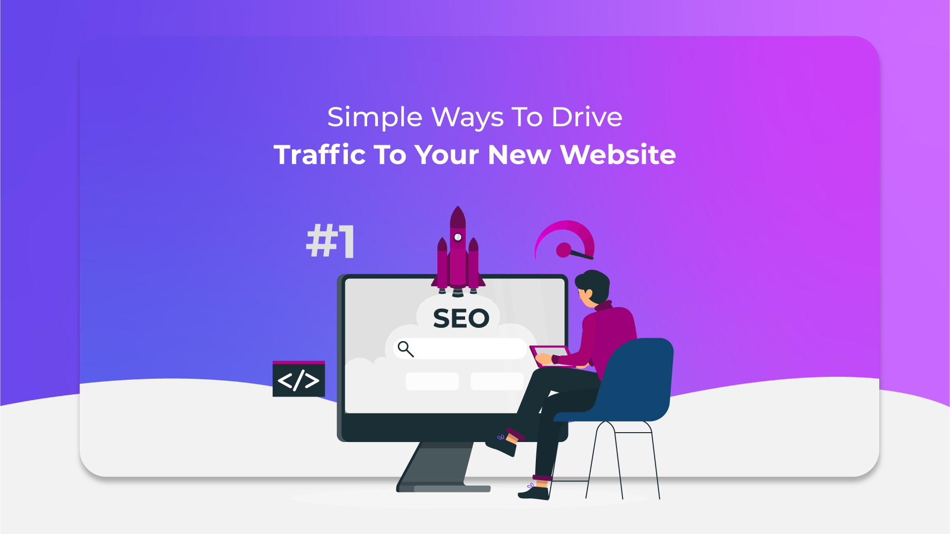 Simple Ways To Drive Traffic To Your New Website