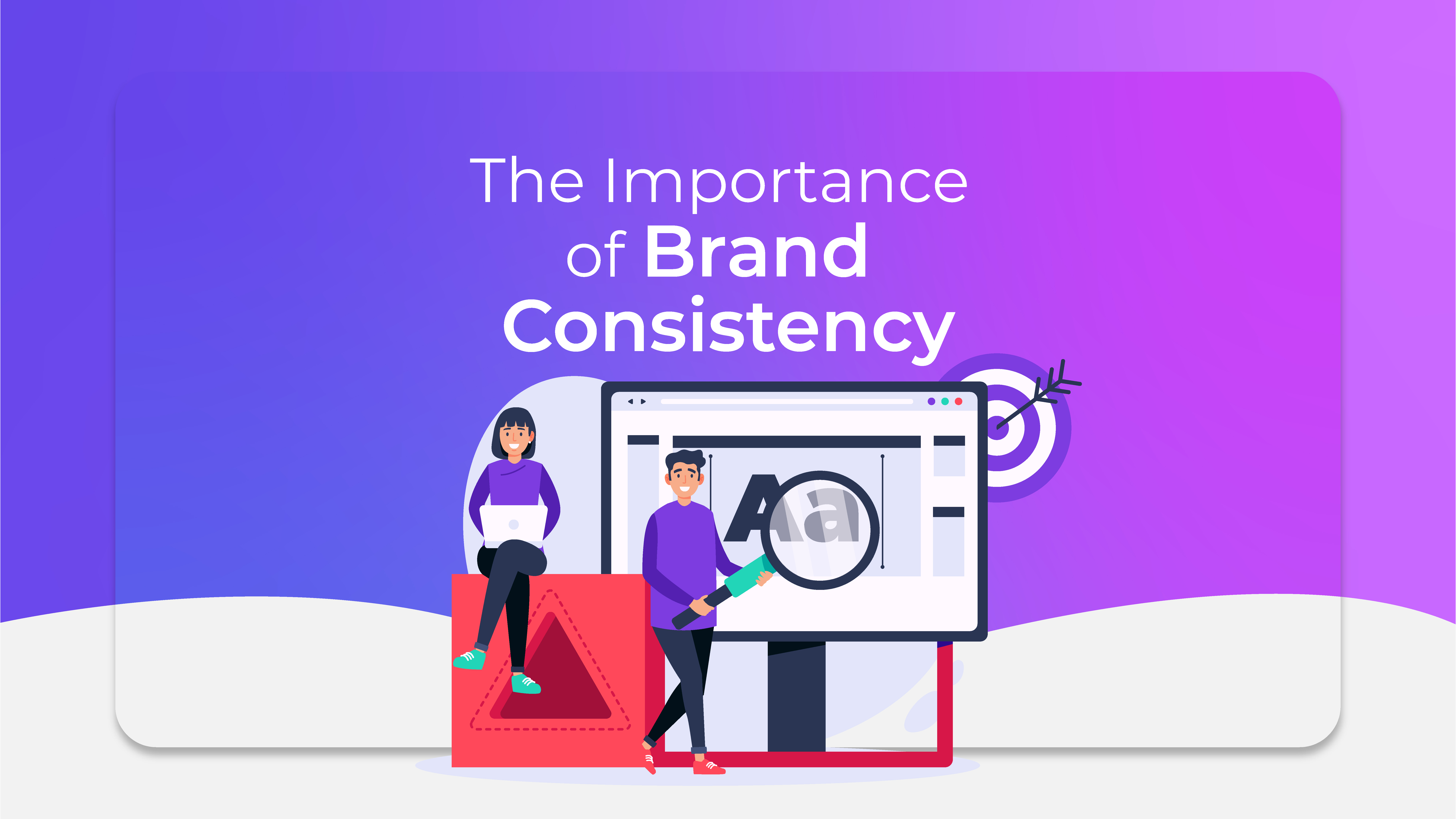 The Importance of Brand Consistency