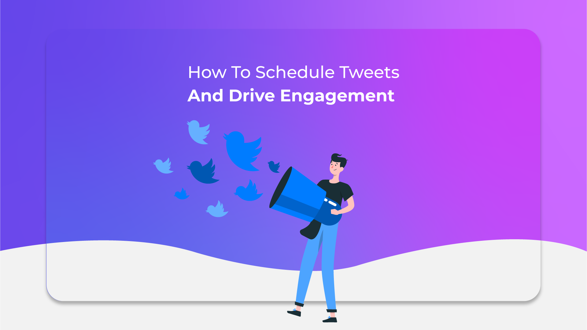 How To Schedule Tweets And Drive Engagement