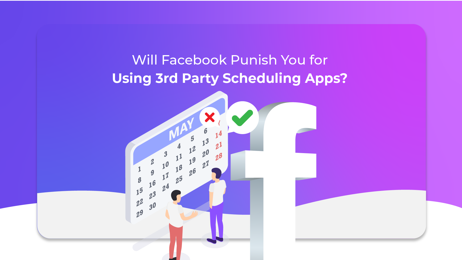 Will Facebook Punish You for Using 3rd Party Scheduling Apps?