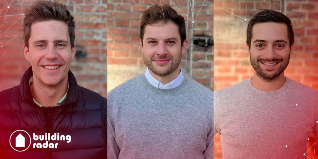 Building Radar Founders: Paul Indinger, Leopold Neuerburg, Raoul Friedrich