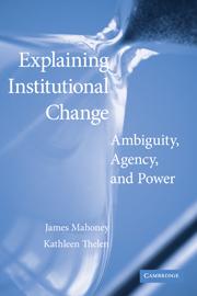 Explaining Institutional Change:
