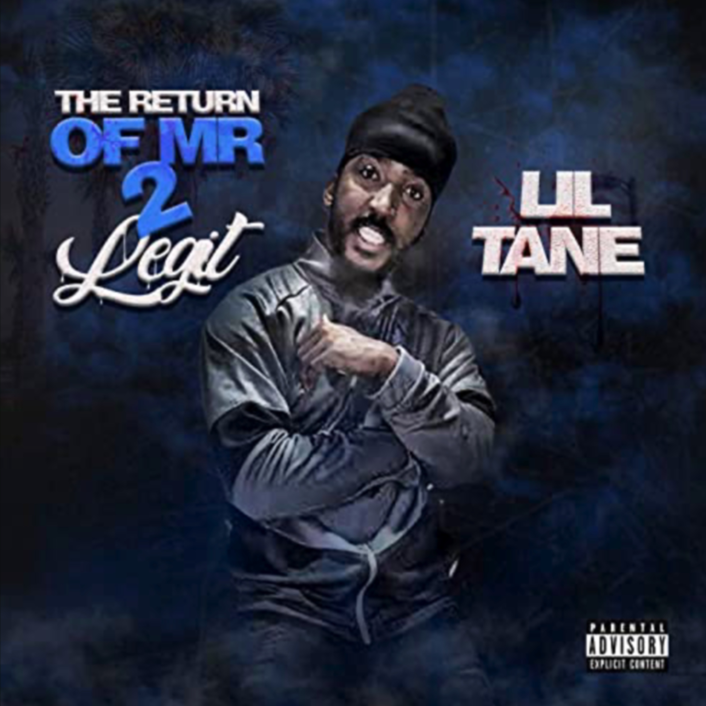 Lil Tane -  The Return of Mr 2Legit