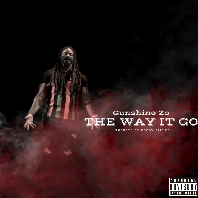 Gunshine Zo - The Way It Go