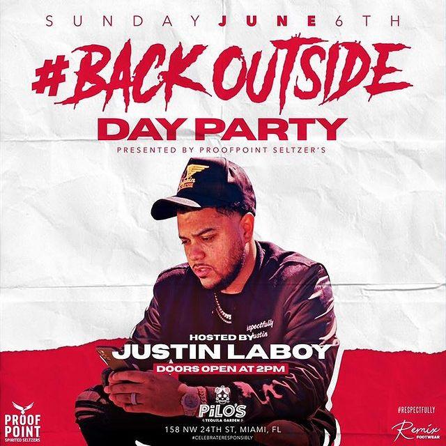 #BackOutside Day Party hosted by Justin Laboy
