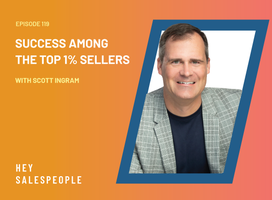 Secrets of Success Among the Top 1% Sellers with Scott Ingram