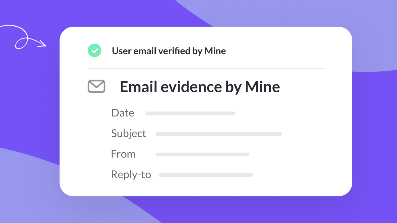 Evidence by Mine for Business