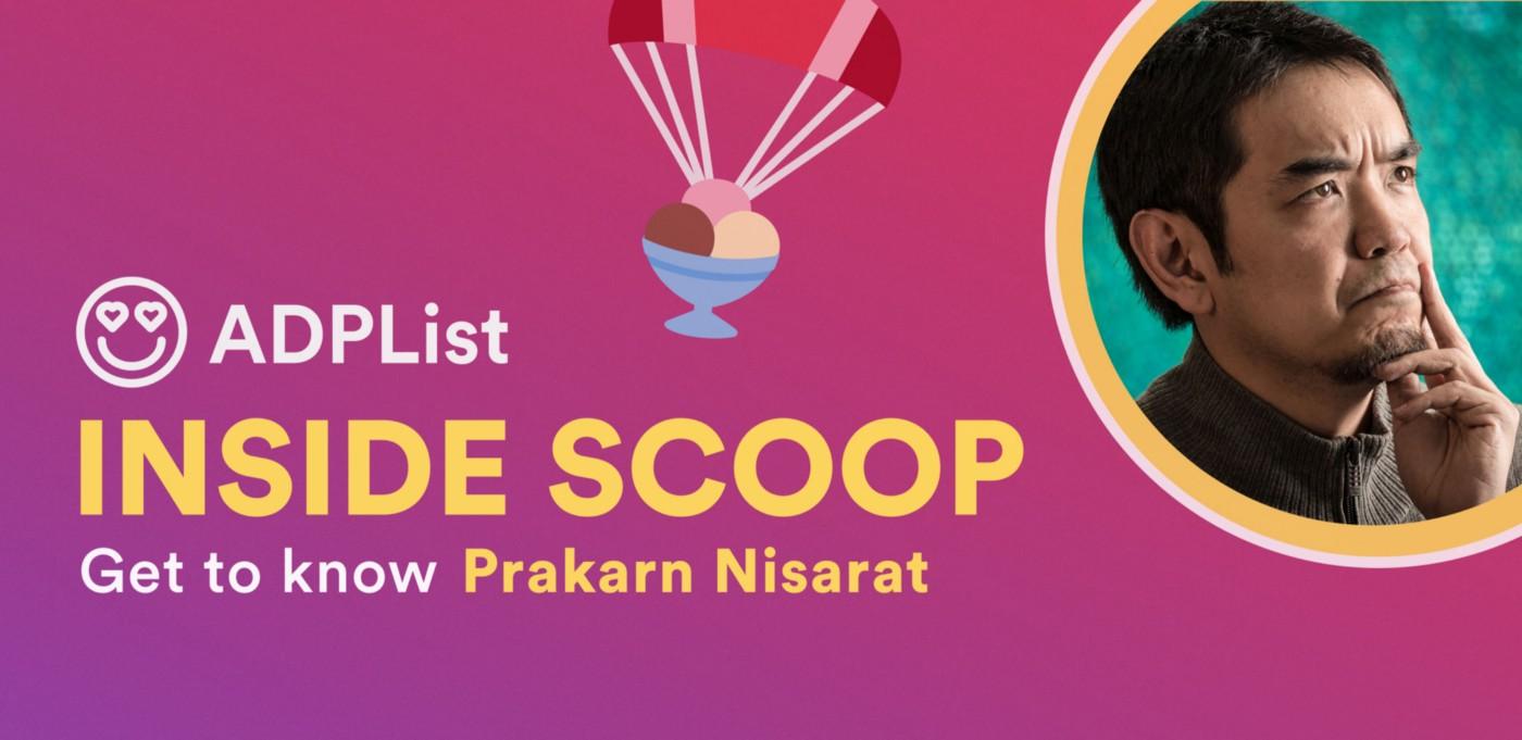 � The Inside Scoop — Prakarn Nisarat 🇹🇭