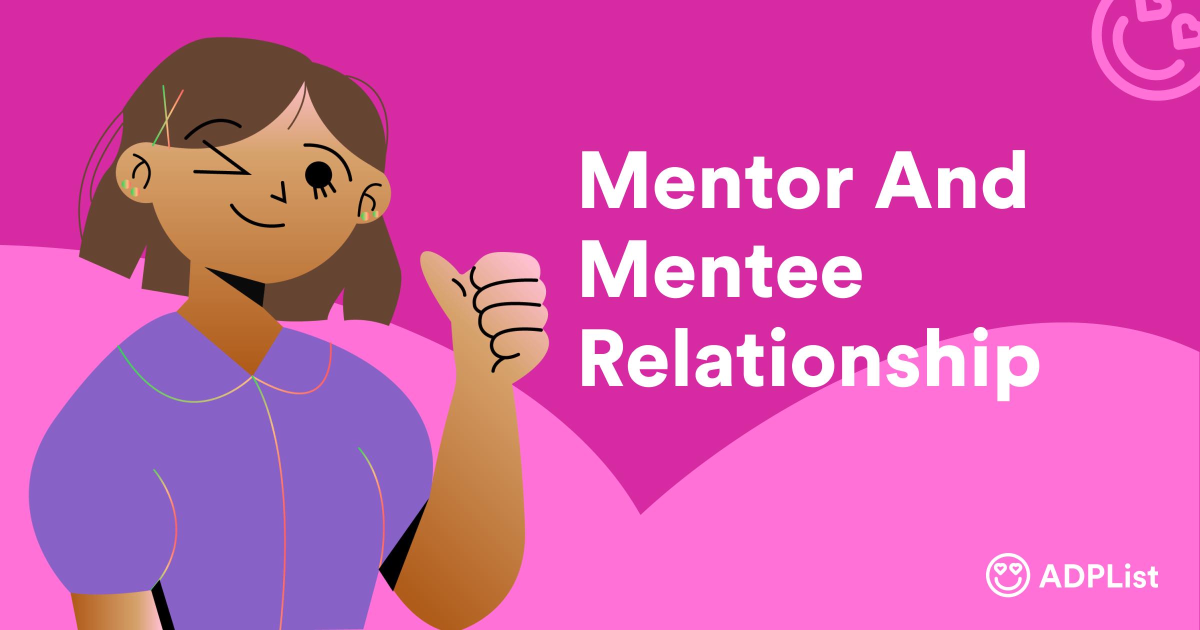 Mentorship: Key to Meaningful Mentor Mentee Relationship