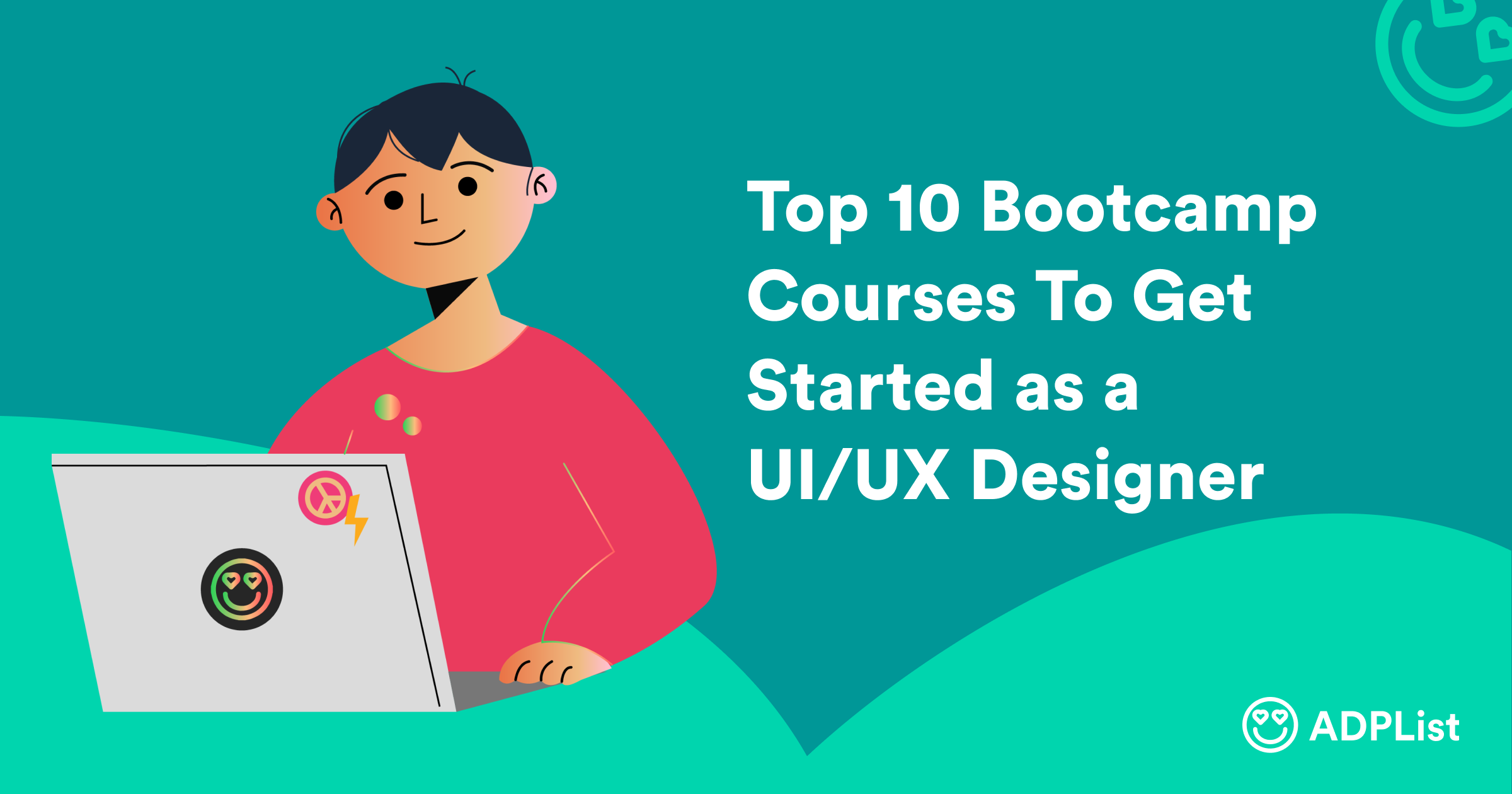 Top 10 Bootcamp Courses To Get Started as UI/UX Designer