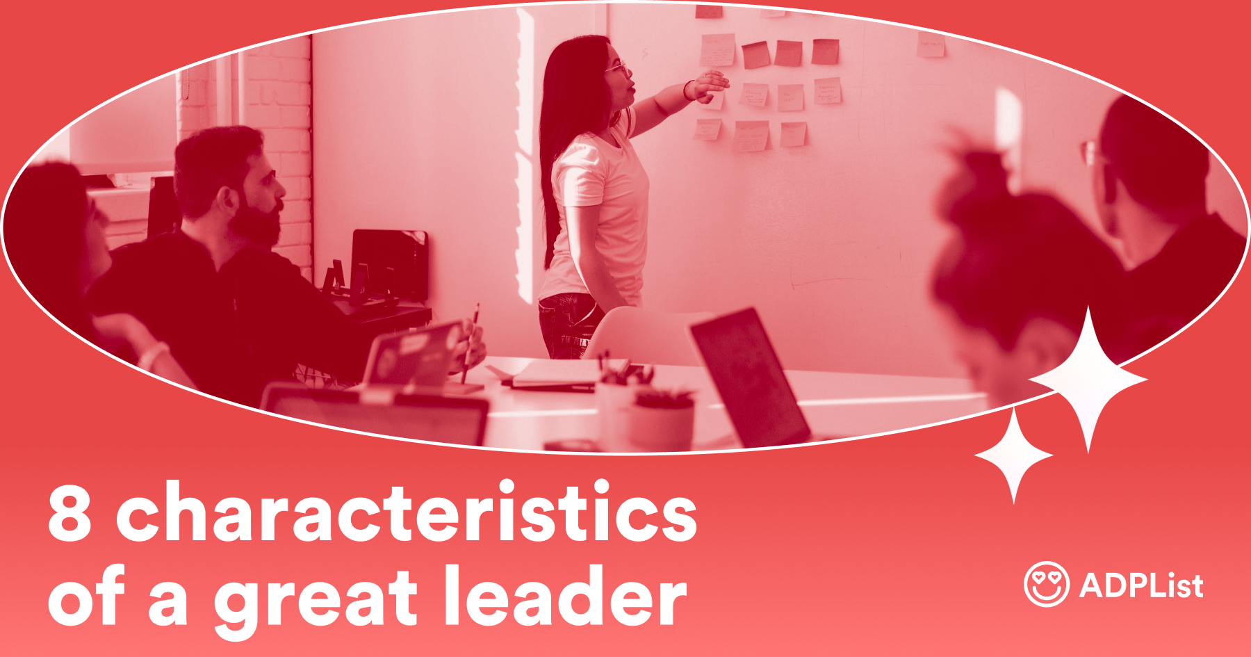 The 8 characteristics of a great leader