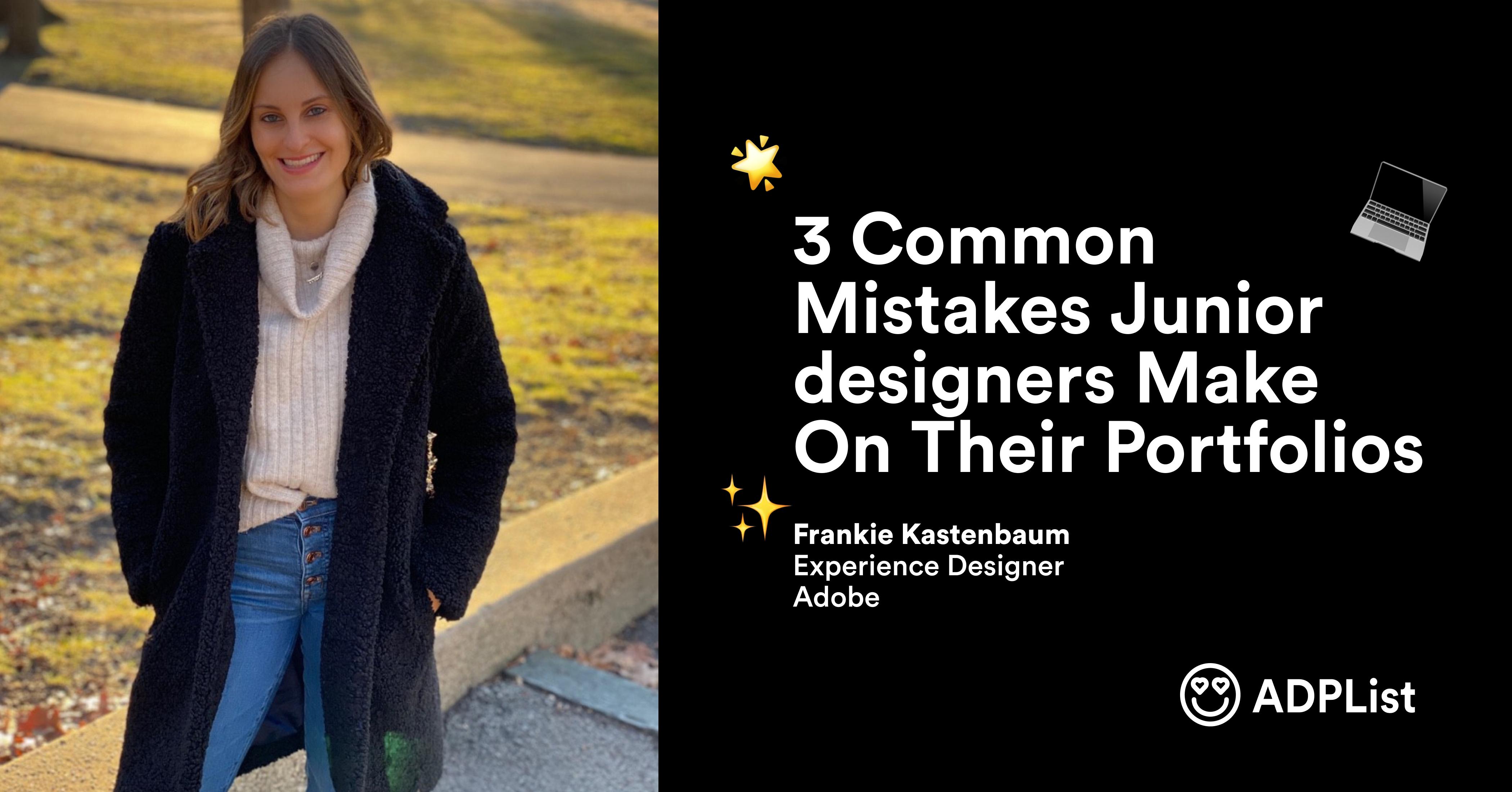 3 common mistakes junior designers make on their portfolios