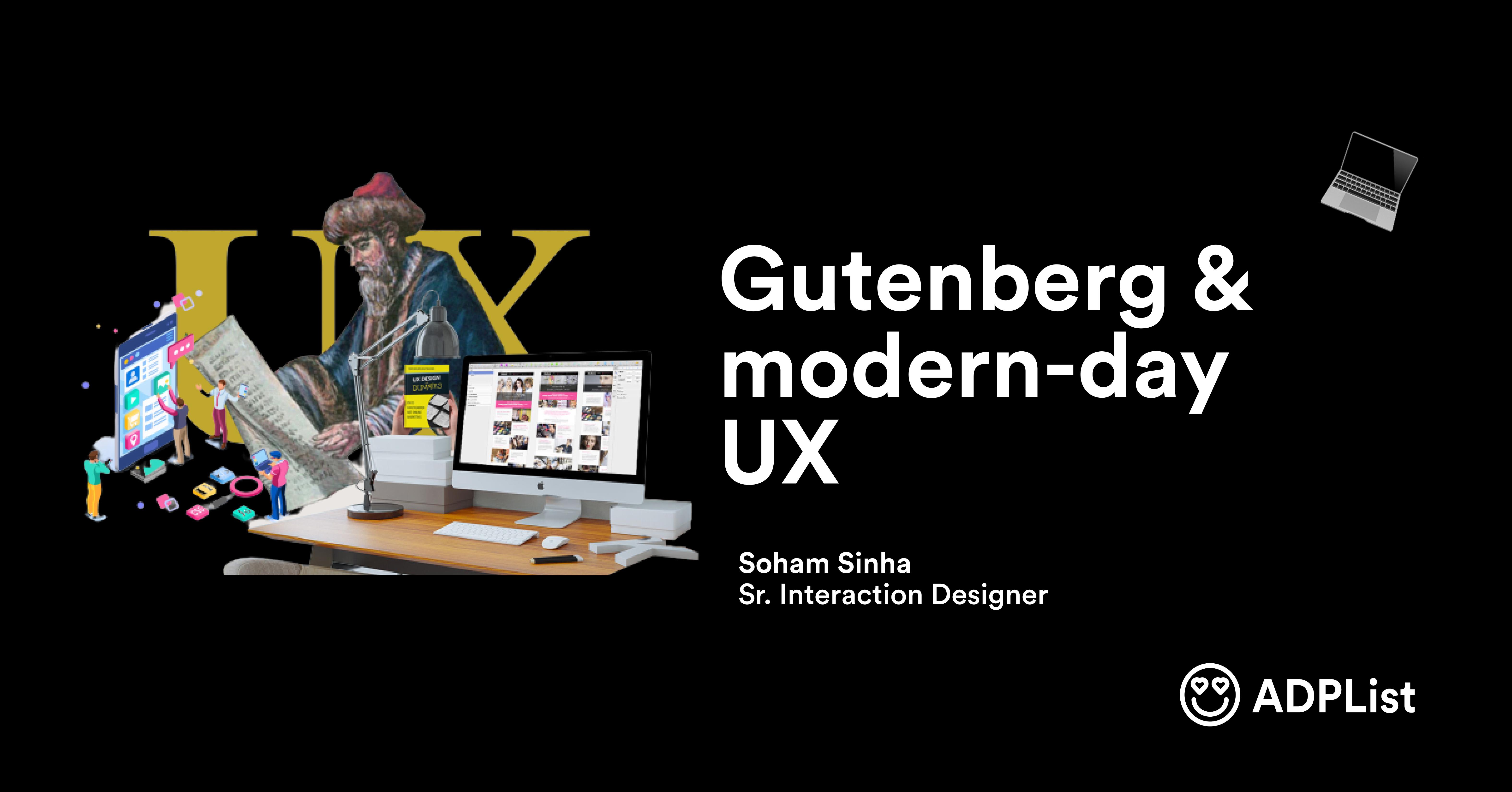 Gutenberg & modern-day UX