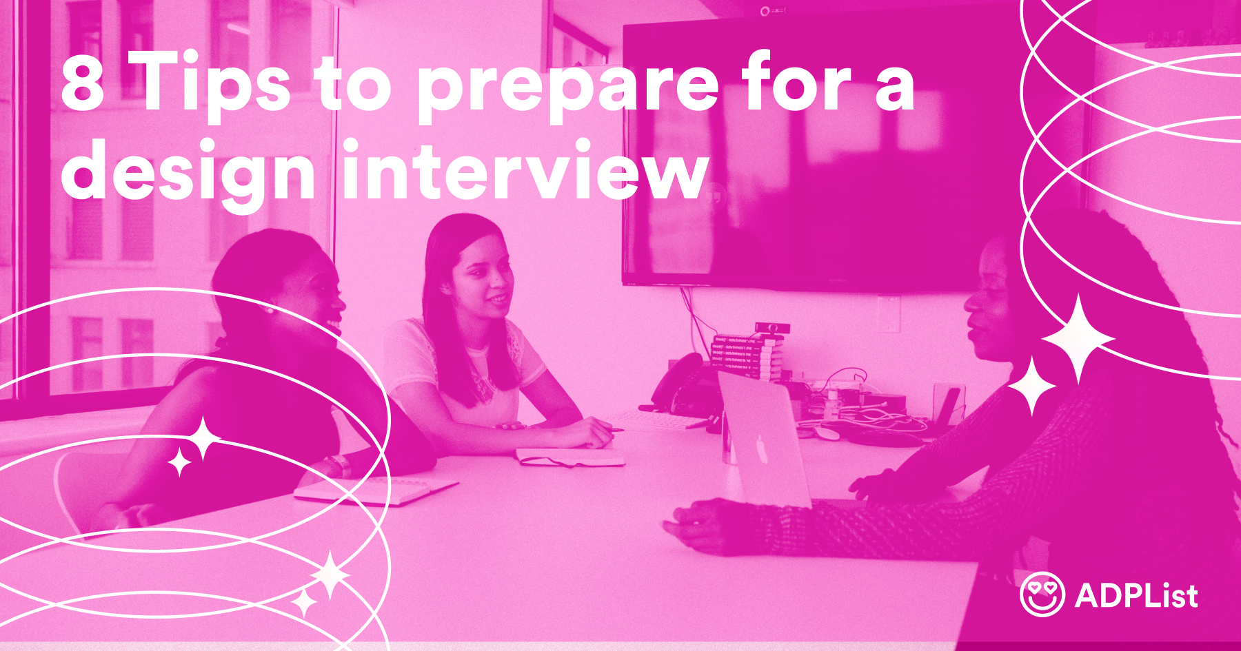 8 Tips to prepare for a design interview