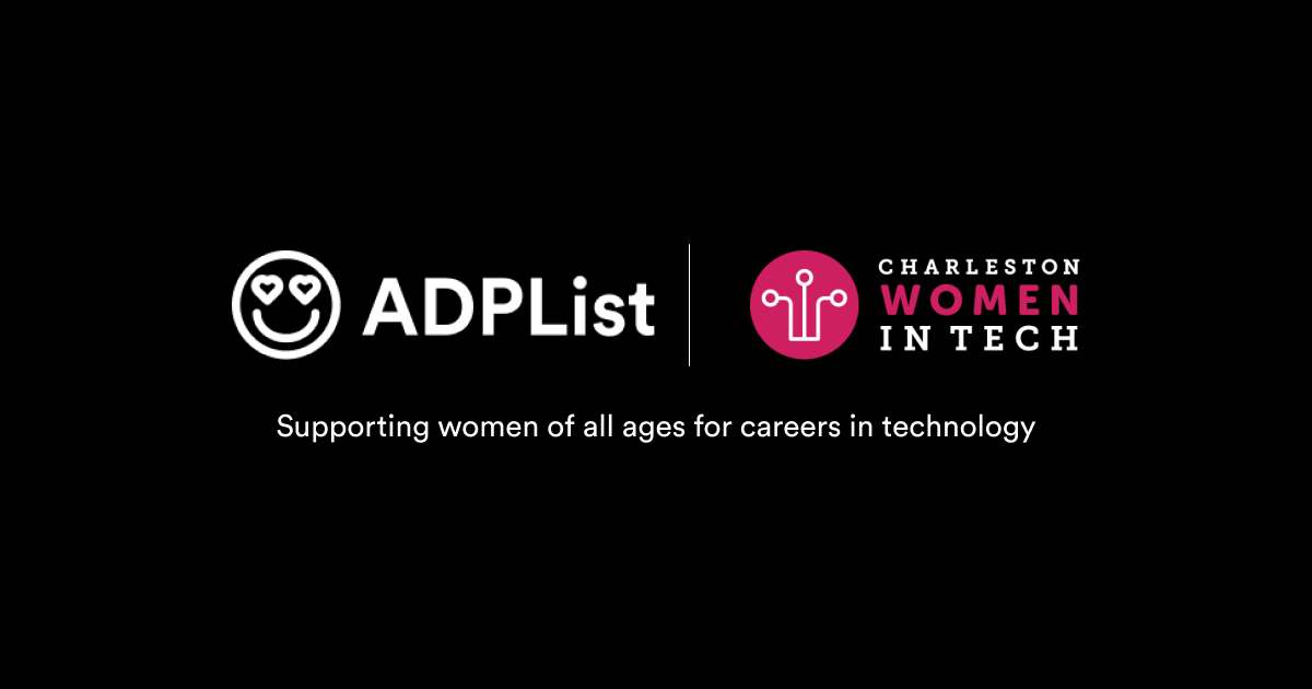 ADPList partners with Charleston Women In Tech