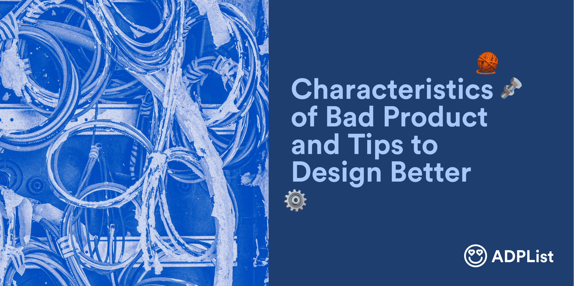 Characteristics of Bad Product and Tips to Design Better