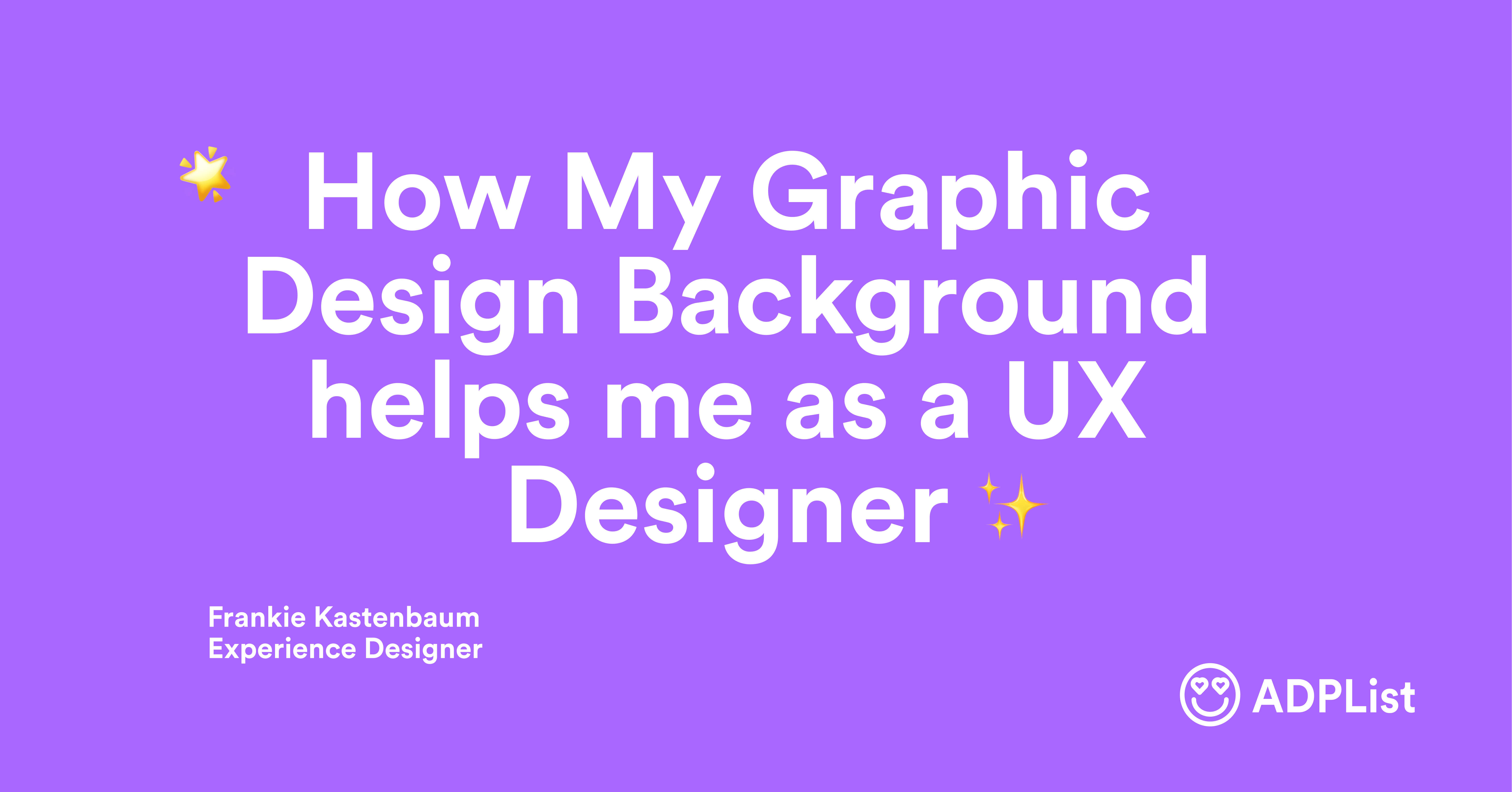 How my graphic design background helps me as a UX Designer