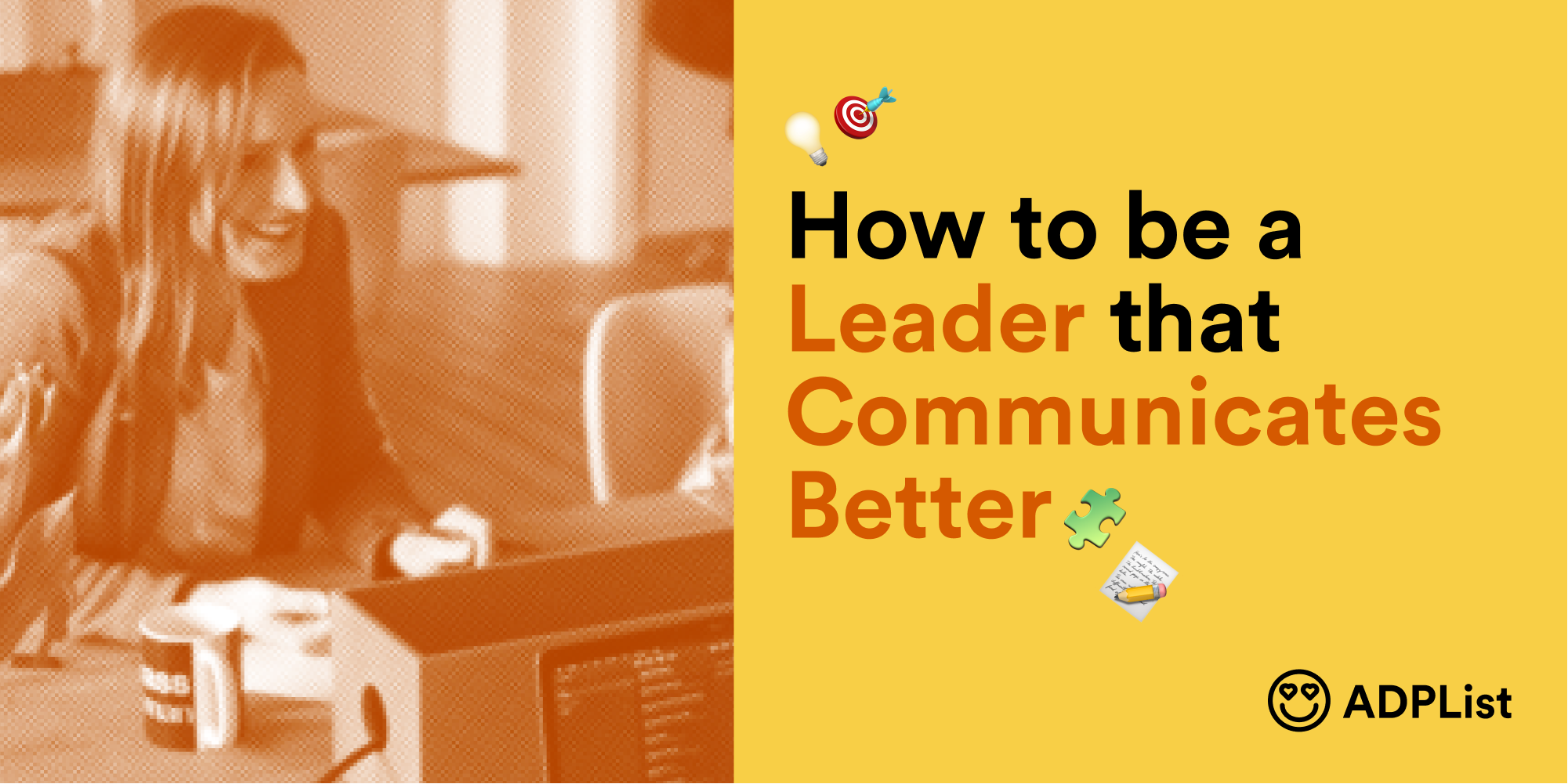 How to be a leader that communicates better?