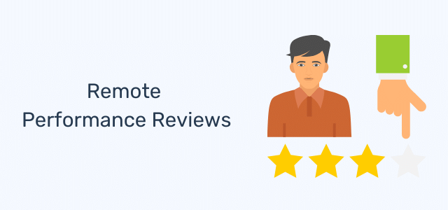 Remote Performance Reviews: Challenges & Recommendations