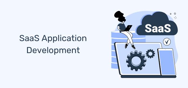 SaaS Application Development