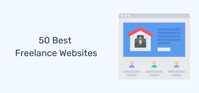 50 Best Freelance Websites to Find Work and Hire Talent