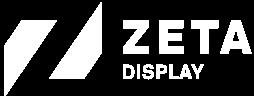 Zeta Displays
