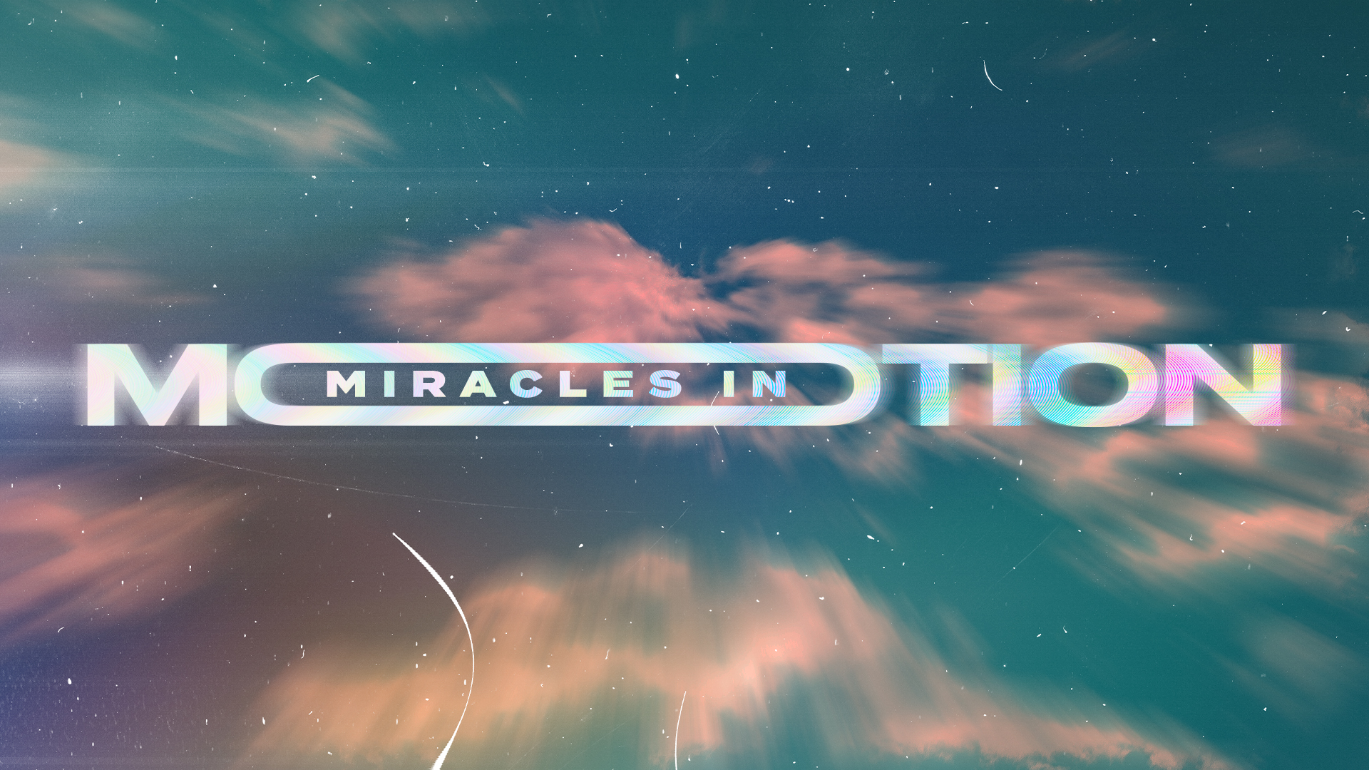 Miracles in Motion Sermon Series