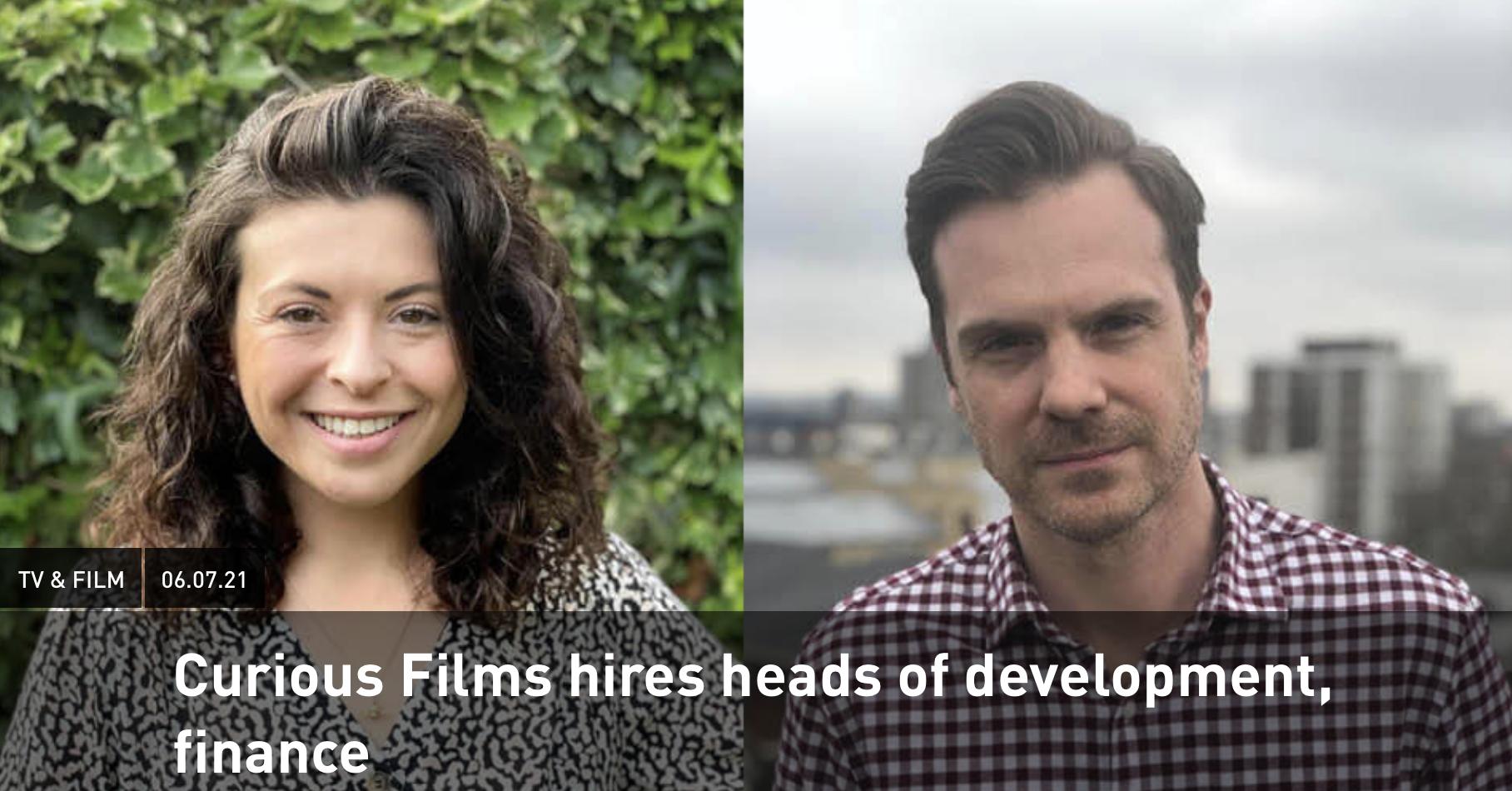 Curious Films hires Becky Kent and Mark Raeburn